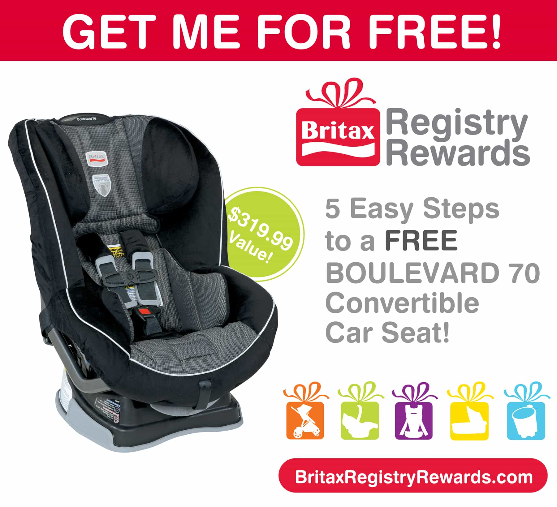 Earn a free BOULEVARD 70 convertible car seat!!