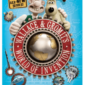 WALLACE & GROMIT'S WORLD OF INVENTION on Blu-ray and DVD on 3/13/12