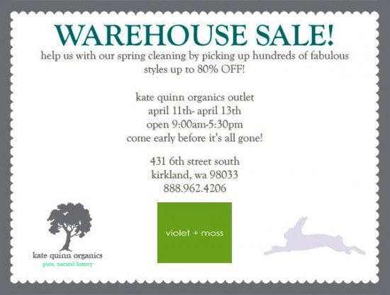 kate quinn organics - warehouse sale this weekend - april 11-13