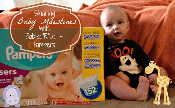 "Sharing Baby Milestones with Pampers & Babies""R""Us"