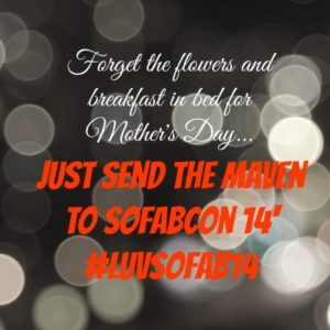 Send The Maven to SoFabCon #LuvSoFab14