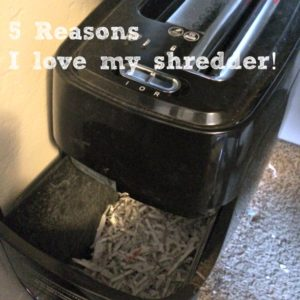 5 reasons I love my shredder
