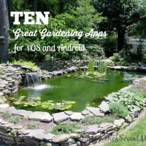 10 Great Gardening Apps for iOS and Android