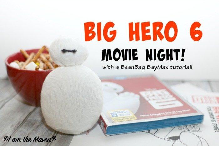 BeanBag Baymax and a Big Hero 6 Movie Night {Free Printables}