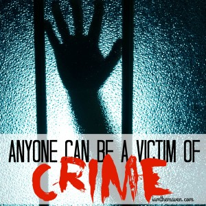 Anyone Can Be a Victim of Crime #PrivacyIsNoGame