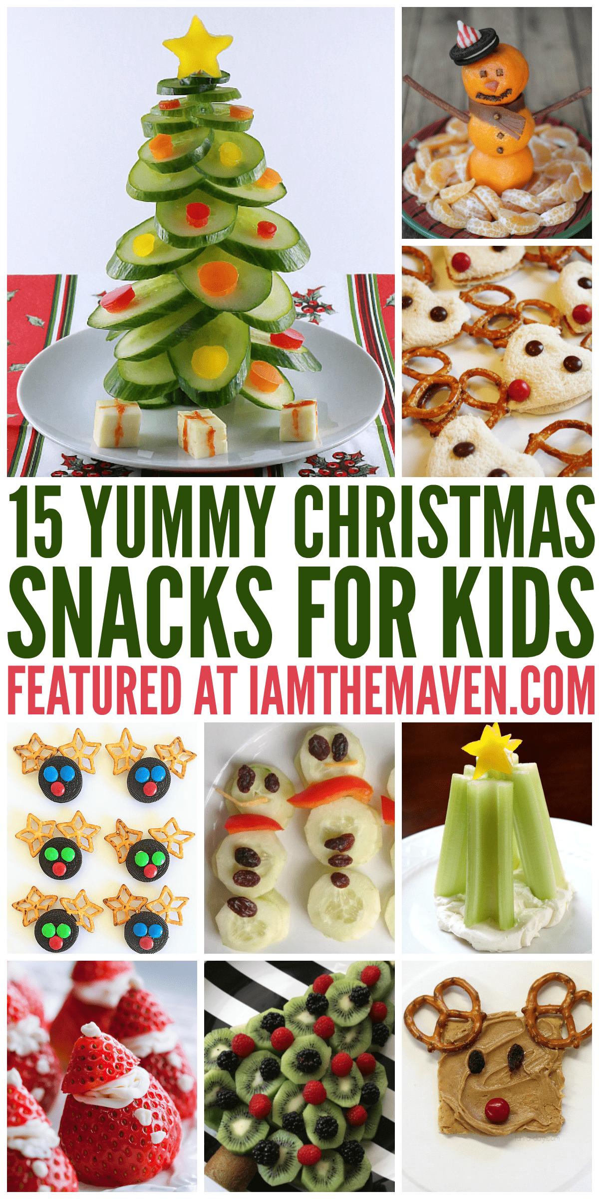 15 Yummy Christmas Snacks For Kids I Am The Maven