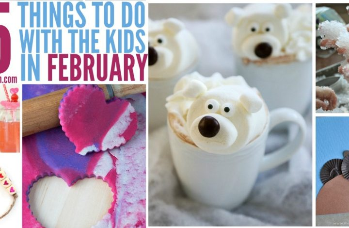 Things To Do With Kids In February