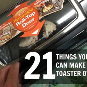 21 Things You Can Make in a Toaster Oven #EasyReach