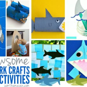 25 Shark Crafts and Activities for Kids #SharkWeek