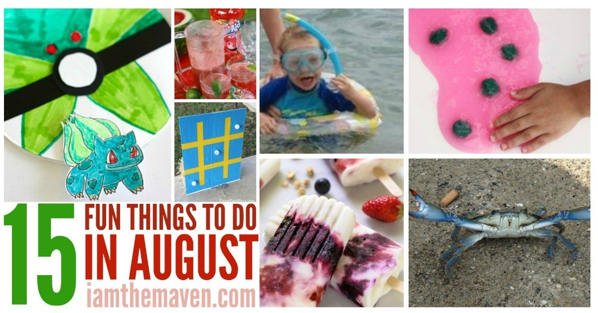 Here are 15 things to do in August