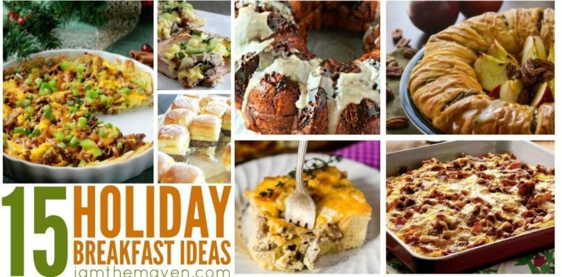 Delicious Holiday Breakfast Ideas!