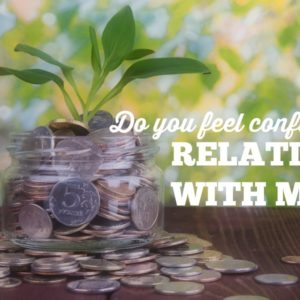 Do you feel confident about your relationship with money?