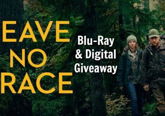 Leave No Trace – Blu-Ray Giveaway!