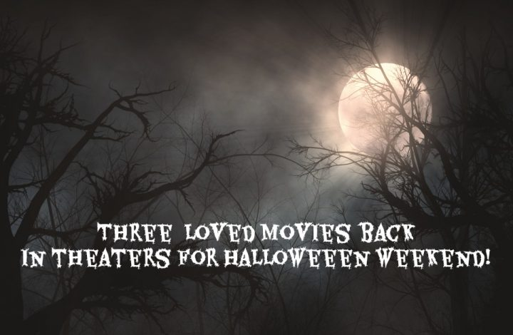 THE NIGHTMARE BEFORE CHRISTMAS, HOCUS POCUS & COCO – Returning to Theatres Next Weekend!!!