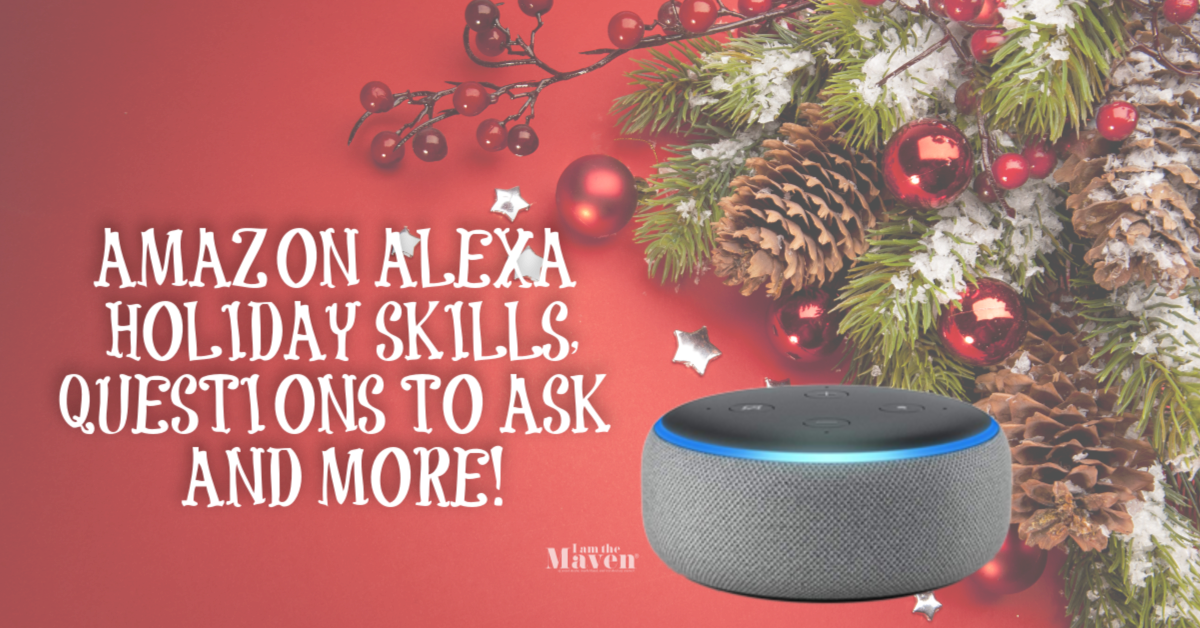 Christmas Questions To Ask.What To Ask Alexa At Christmas I Am The Maven