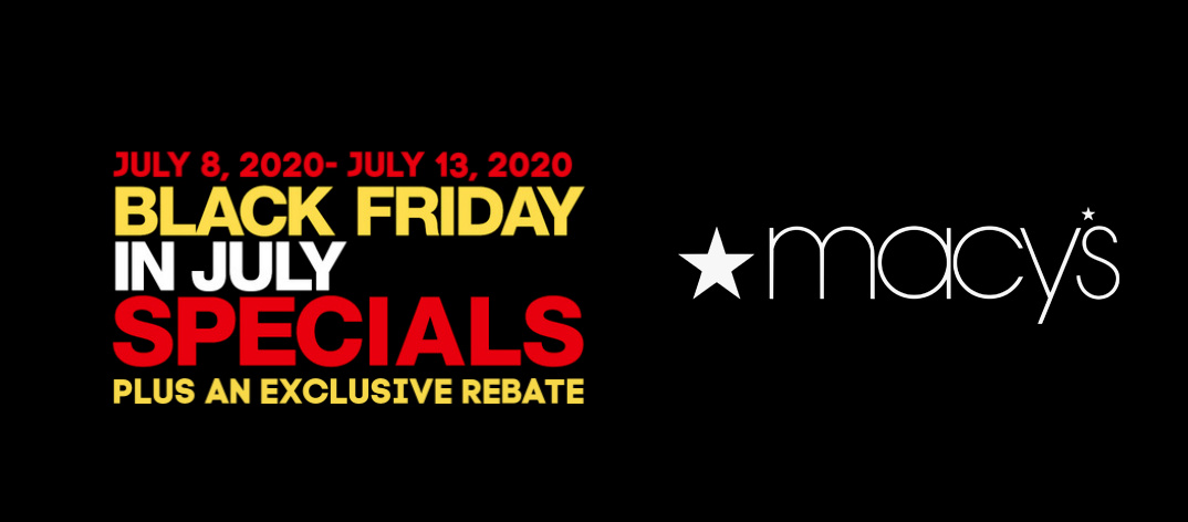 Sale announcement for black friday in july at macy's